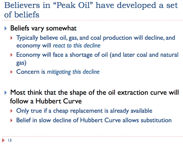 13 Believers in peak oil