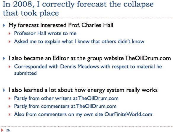 26 Correctly forecast 2008 collapse